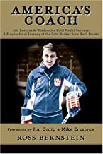 America's Coach: Life Lessons & Wisdom for Gold Medal Success: A Biographical Journey of the Late Hockey Icon Herb Brooks