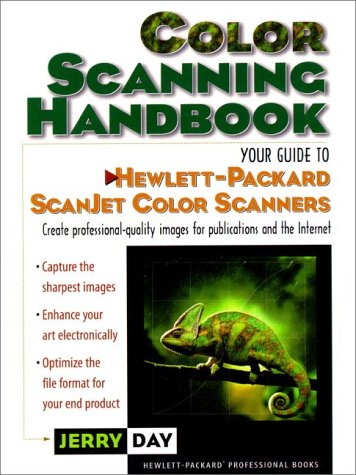 Color Scanning Handbook: Your Guide to Hewlett-Packard Scanjet Color Scanners (Hp Professional Books)