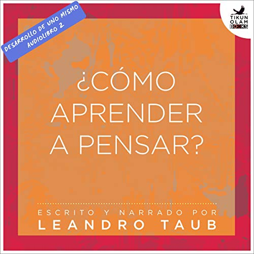 ¿Cómo aprender a pensar? [How to Learn to Think] audiobook cover art