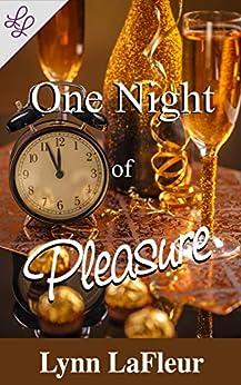 One Night of Pleasure by [Lynn LaFleur]