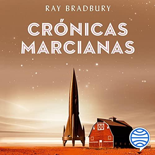 Crónicas Marcianas Audiobook By Ray Bradbury cover art