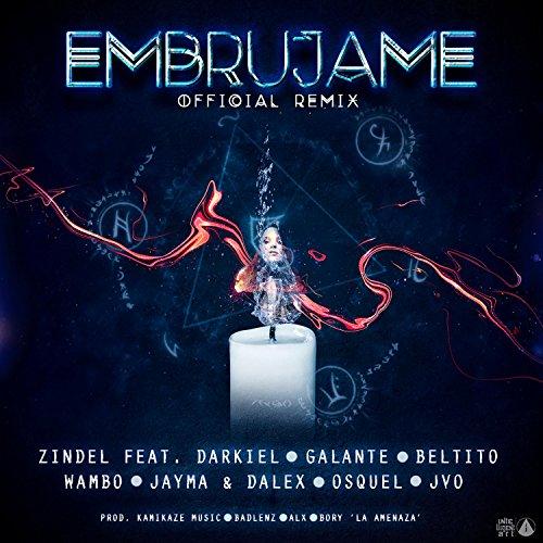 """Embrujame (feat. Darkiel, Galante """"El Emperador"""", Jayma, Dalex, Beltito """"Esta en el Beat"""", JVO the Writer, Wambo & Osquel) (Remix)"""