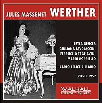 Massenet: Werther (Sung in Italian) [Recorded 1959]