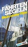 Fahrtensegeln - Mei - ww.hafentipp.de, Tipps für Segler
