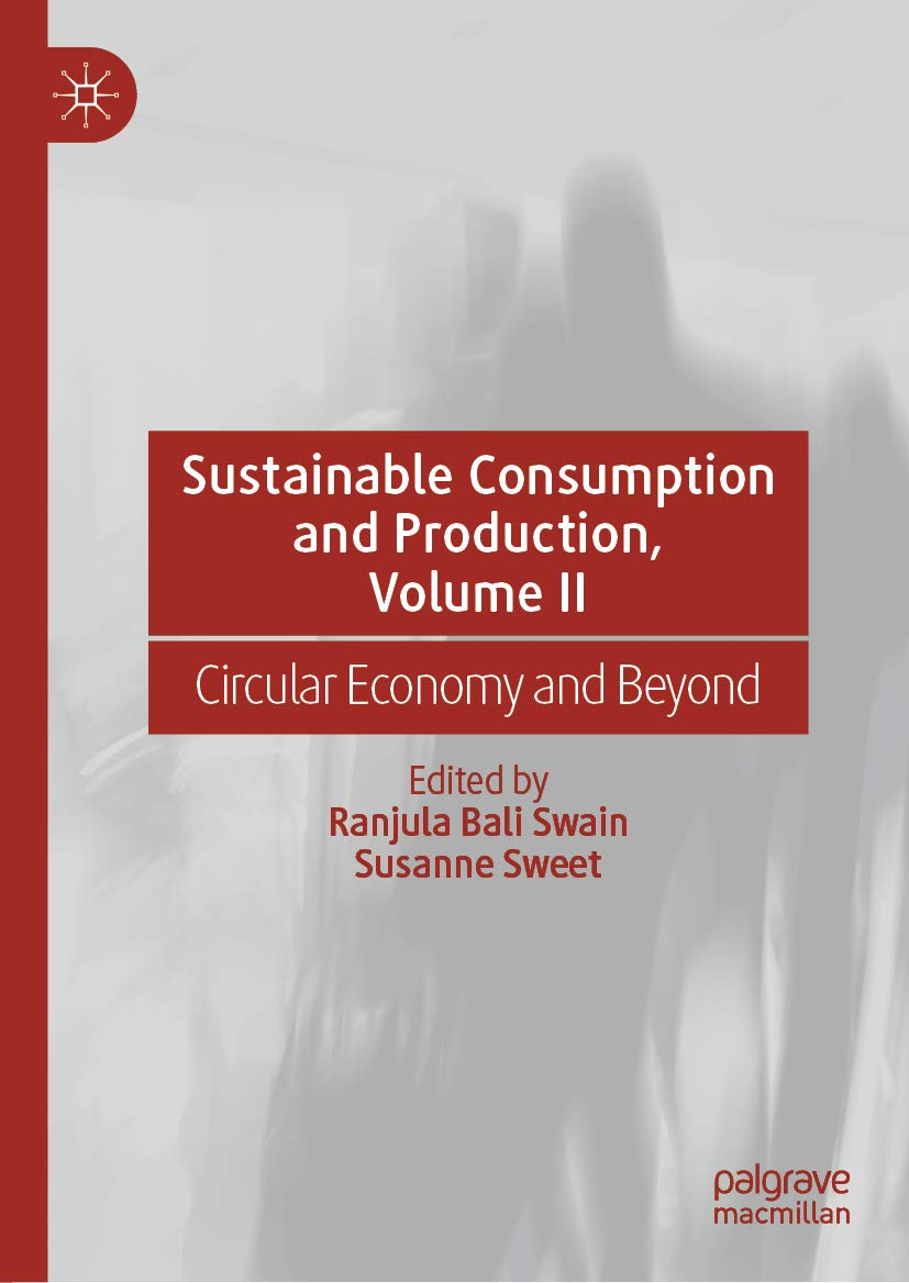 Sustainable Consumption and Production, Volume II: Circular Economy and Beyond