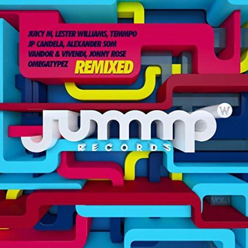 Juicy M, Lester Williams & Vandor & Vivendi feat. Temmpo & Jonny Rose