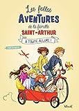 À toute allure ! (Les folles aventures de la famille Saint Arthur t. 2)
