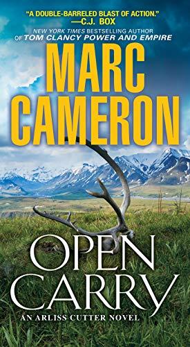 Open Carry: An Action Packed US Marshal Suspense Novel (An Arliss Cutter...
