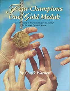 Four Champions, One Gold Medal by Warner, Chuck (1999) Paperback