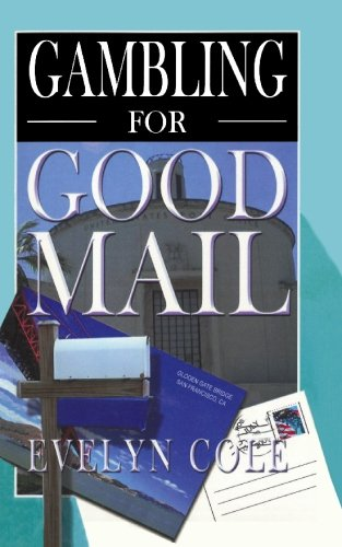 Book: Gambling for Good Mail by Evelyn Cole