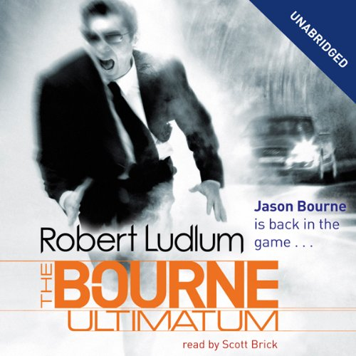 The Bourne Ultimatum: Jason Bourne Series, Book 3                   By:                                                                                                                                 Robert Ludlum                               Narrated by:                                                                                                                                 Scott Brick                      Length: 29 hrs and 22 mins     212 ratings     Overall 4.3