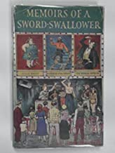 Memoirs of a Sword-Swallower