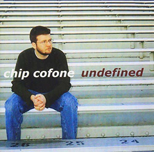 Undefined by Cofone, Chip (2003-01-28)