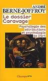 Le dossier Caravage - Psychologie des attributions et psychologie de l'art