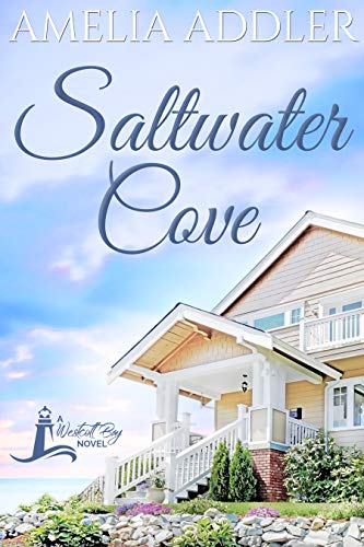 Saltwater Cove (Westcott Bay Novel Book 1)