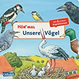Hör mal : Unsere Vögel