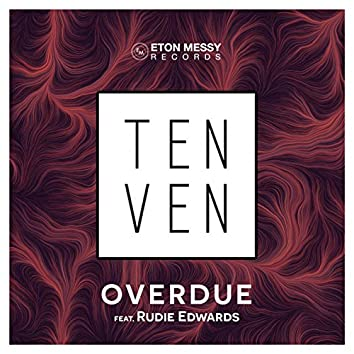 Overdue (feat. Rudie Edwards)