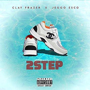 2 Step (feat. Jeggo Esco)