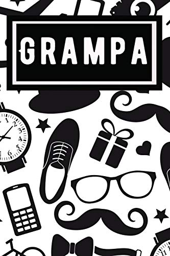 Grampa: Blank Lined Journal / Notebook for Grampa- great for Father's Day...