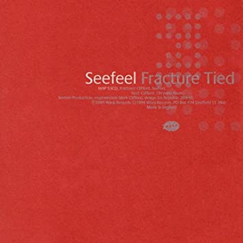 Fracture / Tied