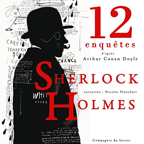 12 nouvelles enquêtes de Sherlock Holmes et du Dr Watson audiobook cover art
