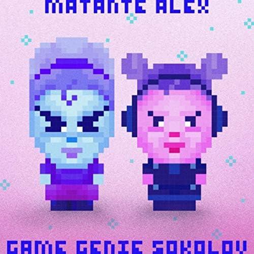 Game Genie Sokolov & Matante Alex