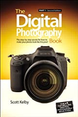 Digital Photography Book, The: Part 1 Kindle Edition