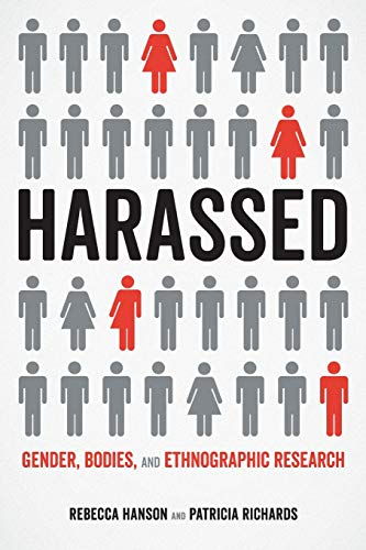 Download Harassed: Gender, Bodies, and Ethnographic Research 0520299043
