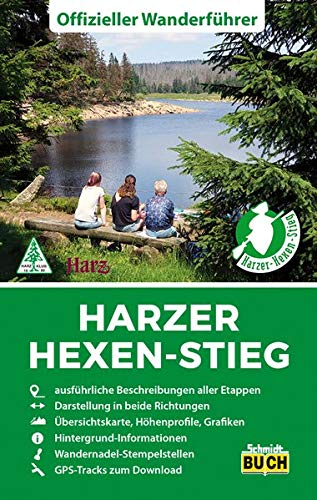 Harzer Hexen-Stieg: Der offizielle Wanderführer in beide Richtungen: Offizieller Wanderführer in beide Richtungen