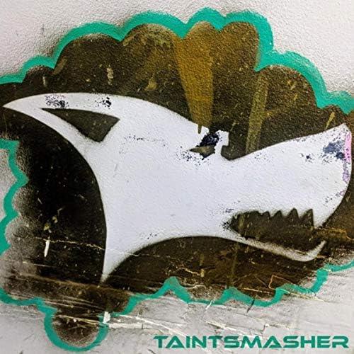 Taintsmasher