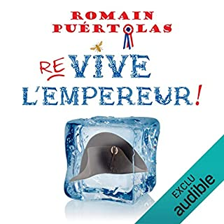 Couverture de Re-vive l'empereur !