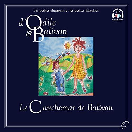 Couverture de Odile et Balivon: Le cauchemar de Balivon
