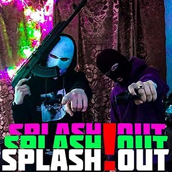 SPLASH!OUT (Extended Version)