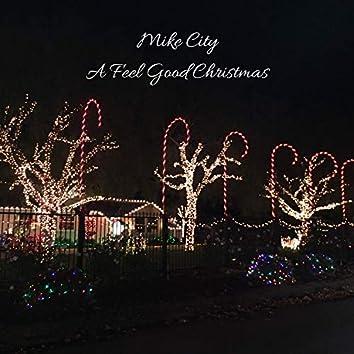 A Feel Good Christmas