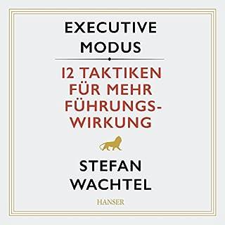 Executive Modus: 12 Taktiken für mehr Führungswirkung Titelbild