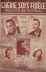 Chérie sois fidèle (Beloved be faithful) - Tino Rossi, André Claveau, Marie Jose, Evelyne Dorat, Jacques Labrecque