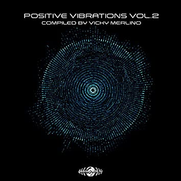 Positive Vibrations, Vol. 2 - Compiled By Vicky Merlino