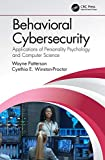 Behavioral Cybersecurity: Applications of Personality Psychology and Computer Science (English Edition)