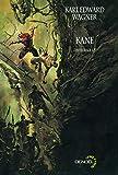 Kane (Tome 1) L'intégrale