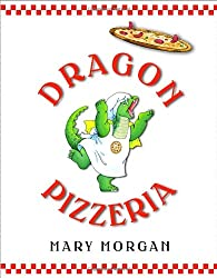 Dragon Pizza by Mary Morgan