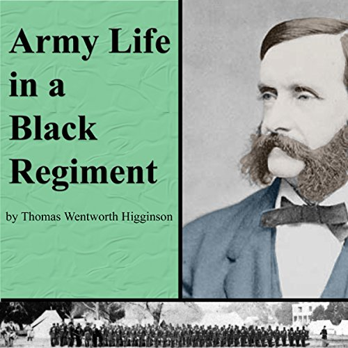 Army Life in a Black Regiment cover art