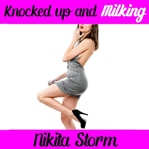 Knocked UP & Milking audiobook cover art