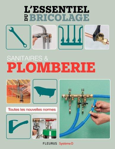 Sanitaires & Plomberie (L'essentiel du bricolage) (French