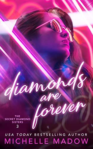Diamonds are Forever (The Secret Diamond Sisters Book 3) (English Edition)