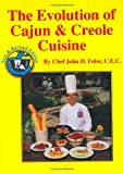 The Evolution of Cajun and Creole Cuisine