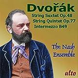 Dvorak: Streichsextett Op.48 / Streichquintett Op.77 - The Nash Ensemble