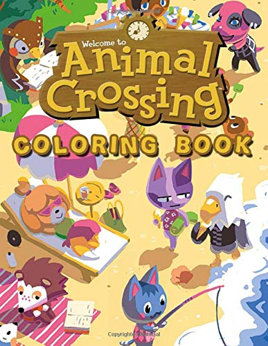 Animal Crossing Coloring Book: Exclusive Animal Crossing Artworks. 45+ High Quality illustrations For Kids