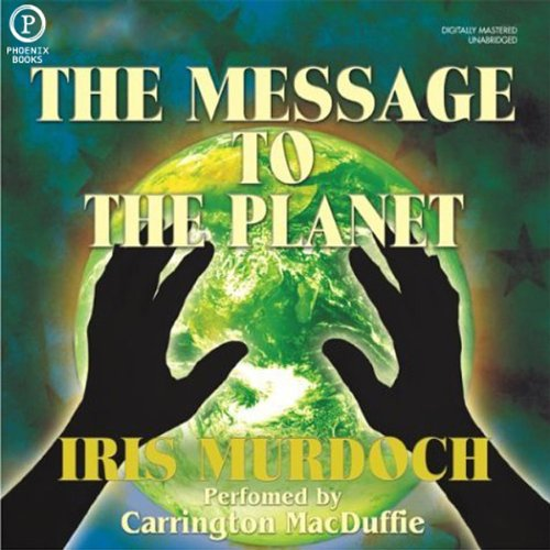The Message to the Planet audiobook cover art