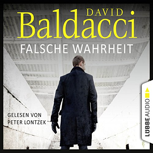 Falsche Wahrheit     Will Robie 4              By:                                                                                                                                 David Baldacci                               Narrated by:                                                                                                                                 Peter Lontzek                      Length: 12 hrs and 29 mins     1 rating     Overall 4.0