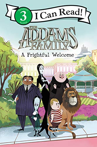 The Addams Family: A Frightful Welcome (I Can Read Level 3)
